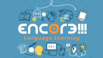 Start Speaking right away with Encore!!! Language Learning App